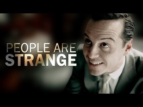Jim Moriarty | People Are Strange
