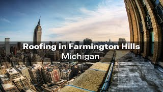 Farmington Hills (MI) United States  city photo : Roofing in Farmington Hills, Michigan USA - Twelve Oaks Roofing