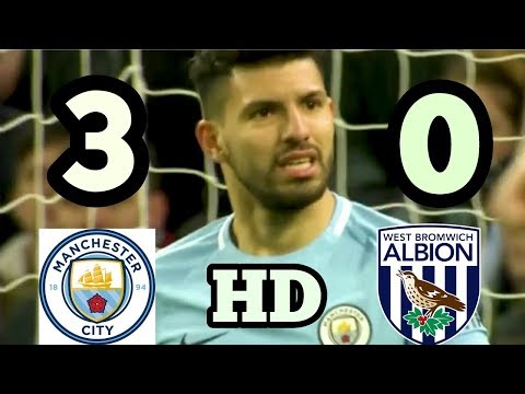 Manchester City vs West Brom 3 0   All Goals & Extended Highlights   EPL 31 01 2018 HD