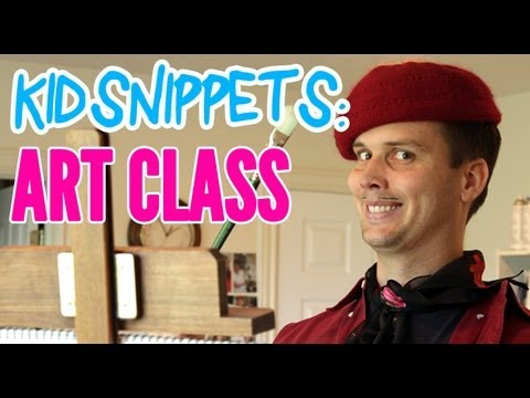 """Kid Snippets: """"Art Class"""" (Imagined by Kids)"""