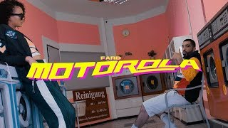"Video FARD - ""MOTOROLA"" (Official Video) MP3, 3GP, MP4, WEBM, AVI, FLV Agustus 2018"
