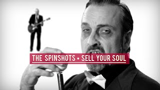 The Spinshots - Sell Your Soul