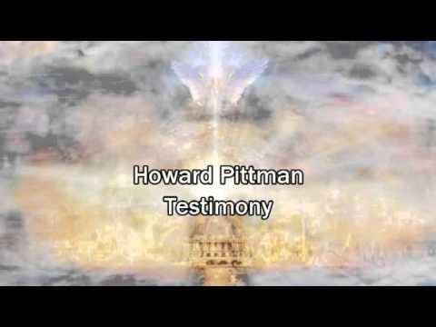The Testimony of Howard Pittman
