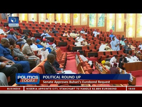 Political Round Up: Senate Approves Buhari's Eurobond Request |Politics Today|