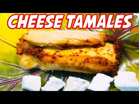 Mexican Cheese Tamales
