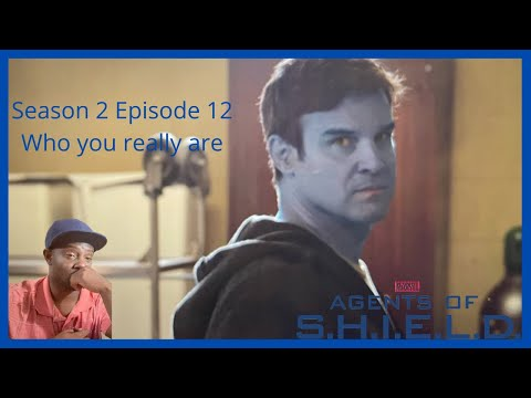 Agents of S.H.I.E.L.D. 2x12 Who you really are reaction & review