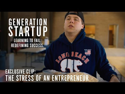 Generation Startup Clip 'The Stress of an Entrepreneur'