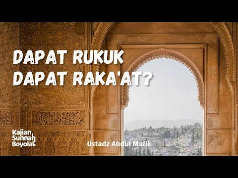 Mendapati Imam Rukuk Berarti Mendapatkan 1 Raka'at? - Ustadz Abdul Malik