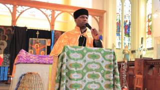 Ethiopian Orthodox Church: Kesis Haile Meskel - Siklet (Suffering Friday) English Sermon 2013
