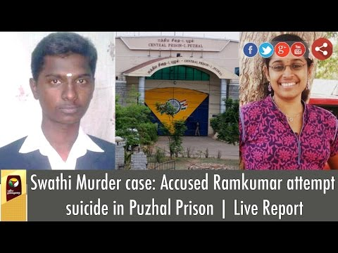 Swathi-Murder-case-Accused-Ramkumar-attempt-suicide-in-Puzhal-Prison-Live-Report