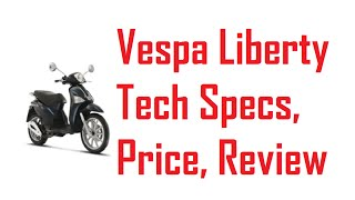 4. Vespa Liberty Price, Mileage, Specifications || Full Review