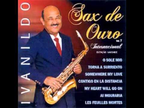 Ivanildo O Sax De Ouro Internacional