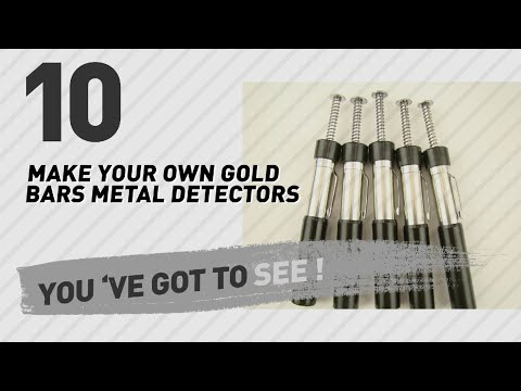 Make Your Own Gold Bars Metal Detectors // New & Popular 2017