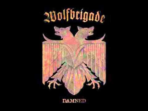WOLFBRIGADE - Damned