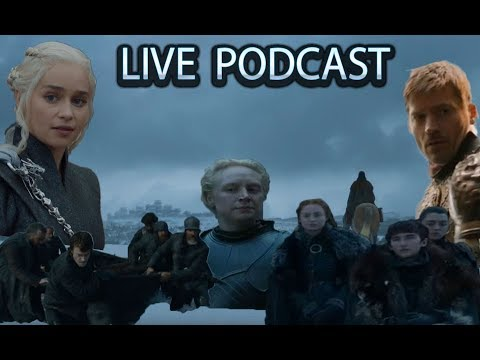 Live Podcast: Game of Thrones S7E4