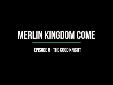 Merlin S6 Kingdom Come EP8 The Good Knight (Audiobook Version)