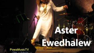 HOT New Ethiopian Music 2013 Aster Aweke   Ewedhalew
