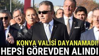 Download Video Konya Valisi Dayanamadı, Hepsi Görevden Alındı! MP3 3GP MP4