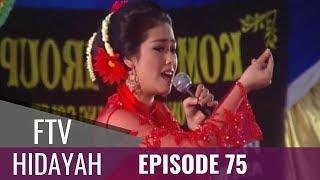 Video FTV Hidayah - Episode 75   Wanita Penggoda Sejuta Pria MP3, 3GP, MP4, WEBM, AVI, FLV November 2018