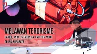 Video Mata Najwa Part 1 - Melawan Terorisme: Daniel, Anak 15 tahun Halangi Bom Mobil Gereja Surabaya MP3, 3GP, MP4, WEBM, AVI, FLV September 2018