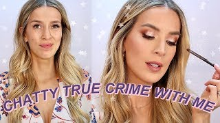 BEST TRUE CRIME PODCASTS + SLIGHTLY GLAM MAKEUP... strange combo i know by Leigh Ann Says