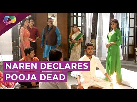 Naren Declares Pooja Dead And Keeps Her Death Cere