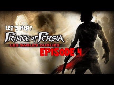 Let's play Prince Of Persia les Sables Oubliés épisode 4 (FR)- PC