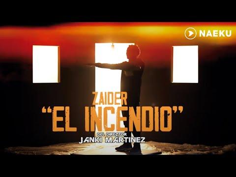 Zaider - El Incendio (Concept Video)