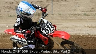 9. MotoUSA Project Bike: 2012 Honda CRF150RB Expert Part 2