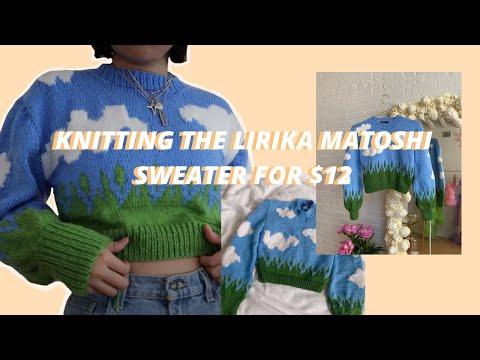 knitting the $270 lirika matoshi cloud sweater for $12