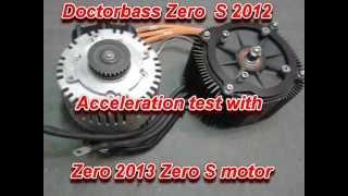 8. Zero 2012 S with 2013 S motor 0-100kmh