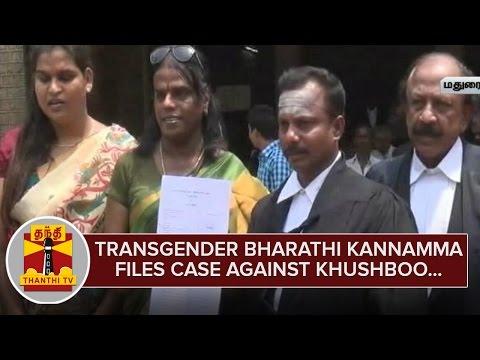 Transgender-Bharathi-Kannamma-files-Case-against-Khushboo--Thanthi-TV