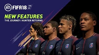 FIFA 18 All-New Features in The Journey: Hunter Returns