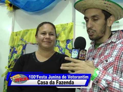 100ª Festa Junina de Votorantim - Casa da Fazenda