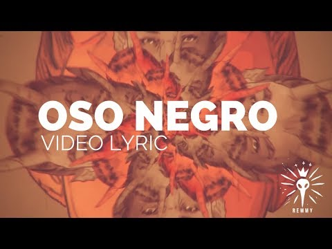 REMMY - OSO NEGRO (Video Oficial)