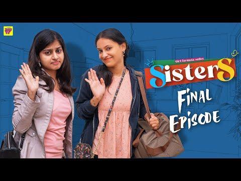 Sisters | Episode 06/06 | Girl Formula | Chai Bisket