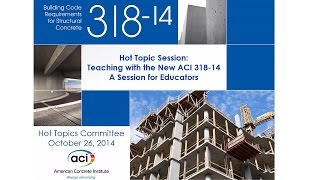 Teaching with the New ACI 318-14: A Session for Educators