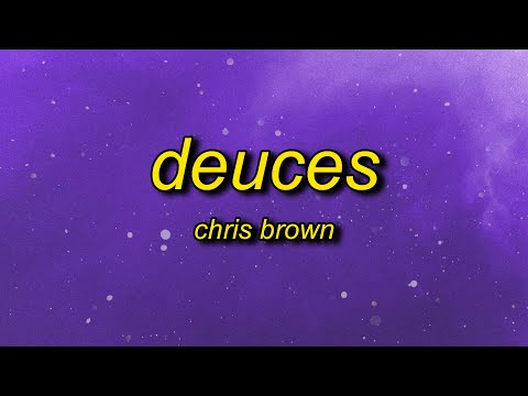 Chris Brown - Deuces (slowed + reverb) Lyrics | when i tell her keep it drama free