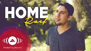 Video Raef - Home #WeAreHome | Official Music Video MP3, 3GP, MP4, WEBM, AVI, FLV Desember 2018