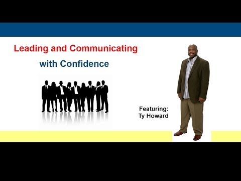 Leadership: Leading and Communicating With Confidence by Ty Howard
