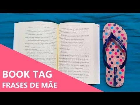 FRASES DE MÃE - BOOK TAG ??? | Biblioteca da Rô