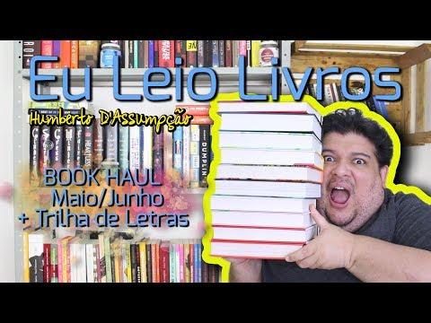 Book Haul Maio/Junho + Trilha de Letras - Eu Leio Livros