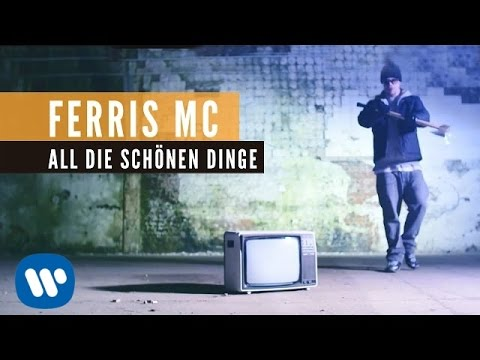 Ferris MC - All die schönen Dinge Video