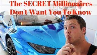 The Secret Millionaires Dont Tell You   It Made Me A Multi Millionaire
