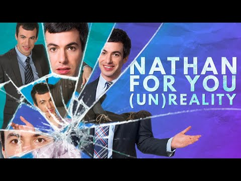 The Un-reality Of Nathan For You | Video Essay