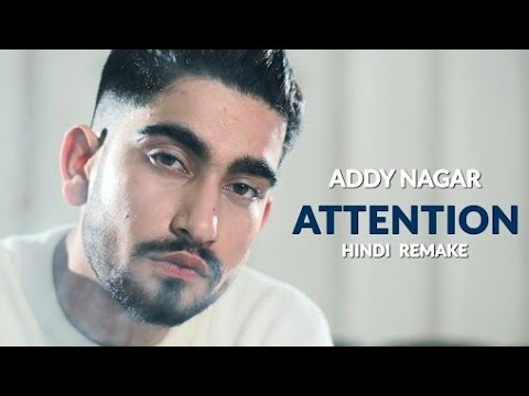 Video Attention-Addy Nagar Brand New Track download in MP3, 3GP, MP4, WEBM, AVI, FLV January 2017