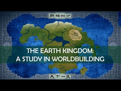 Avatar: A Study In Worldbuilding - The Earth Kingdom [ The Last Airbender L Legend Of Korra ]