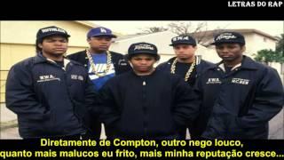 N.W.A.- Straight Outta Compton (Tradução/Legendado)
