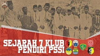 Video Sejarah 7 Klub Pendiri PSSI MP3, 3GP, MP4, WEBM, AVI, FLV September 2018