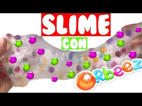 SLIME CON ORBEEZ 💦